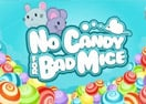 No Candy for Bad Mice