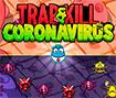 Trap & Kill Coronavirus